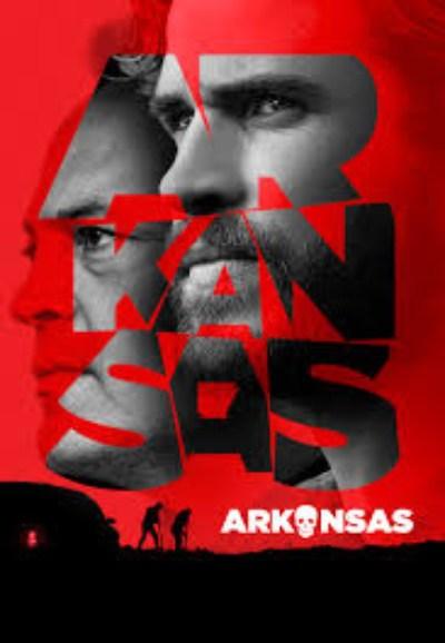 دانلود فیلم Arkansas 2020 با دوبله فارسی